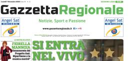 La nuova edizione di Gazzetta Regionale vi aspetta in edicola