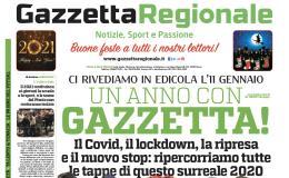 Gazzetta Regionale in edicola con l'ultima edizione del 2020