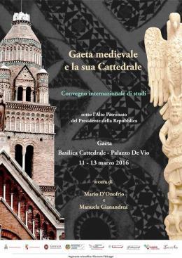 Gaeta: le vestigia medievali della Città nuovamente protagoniste