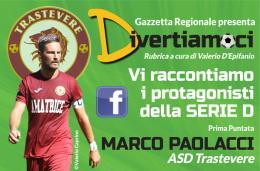 """Marco Paolacci alle 14 su Facebook con """"Divertiamoci"""""""