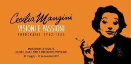 Cecilia Mangini: visioni e passioni fino al 17 settembre