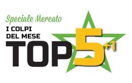 Mercato, la Top 5+1 d'Eccellenza: i migliori colpi di luglio